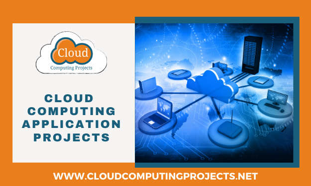 Implementing Cloud Computing Application Projects