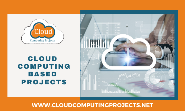 Implementing cloud Computing based projects