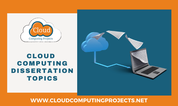 Choosing Cloud Computing dissertation Topics for Research Scholar