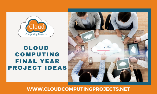 Recent trending cloud computing final year project ideas