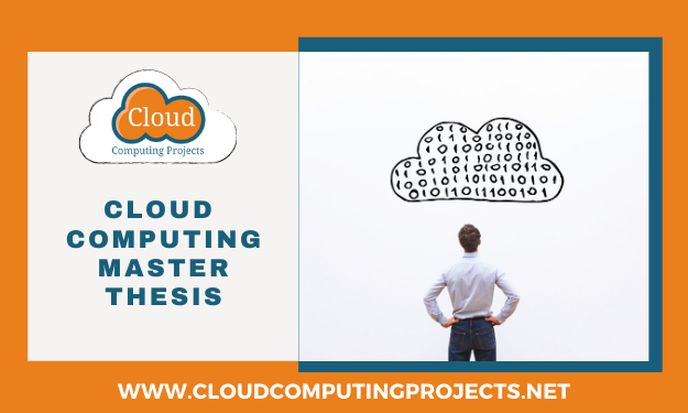 Implementing cloud computing master thesis for research scholars