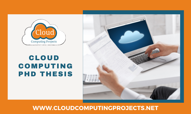 Cloud Computing PhD Research Thesis Guidance