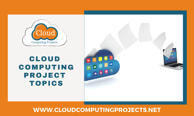 Latest Trending Cloud Computing Research Topics for Research Scholars