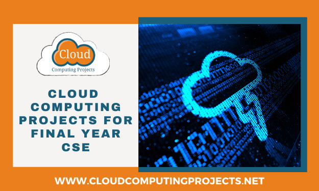 Implementing Cloud Computing Projects for Final Year CSE Students