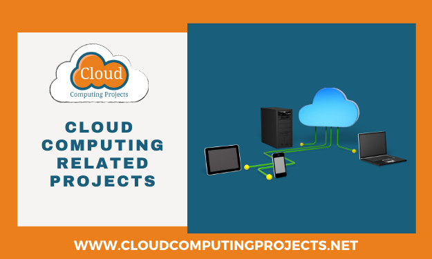 Implementing Cloud computing Related Projects