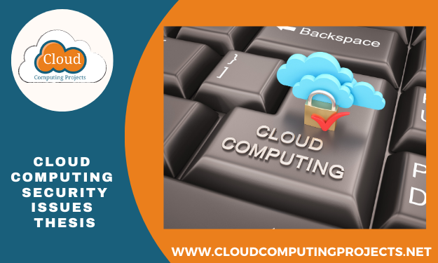 Cloud computing security issues thesis guidance