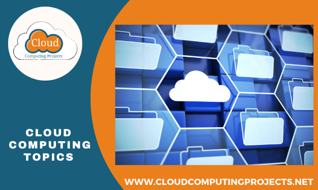 Innovative cloud computing topics for phd and ms scholars