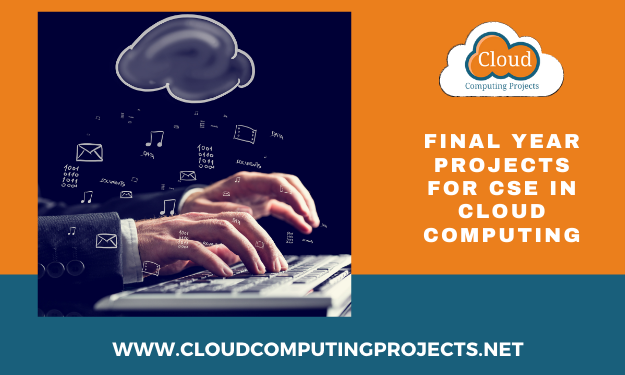 Best Final year projects for cse in cloud computing