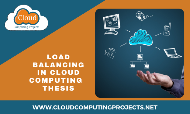 Implementation of Load Balancing in Cloud Computing thesis