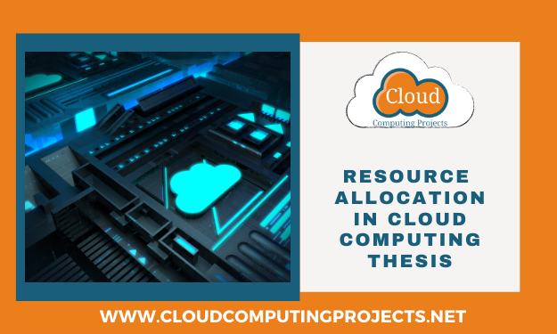 Innovative concepts of resource allocation in cloud computing thesis