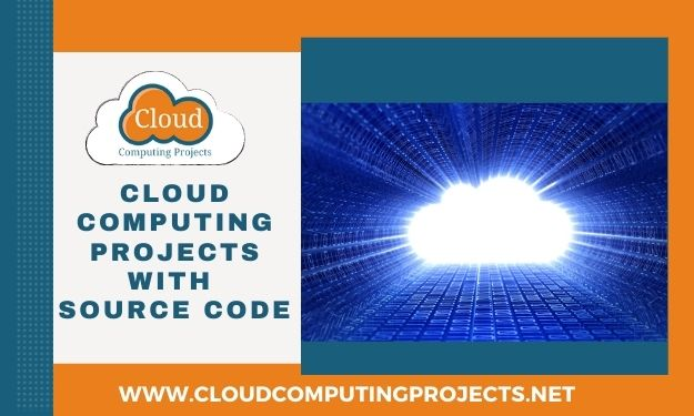 Cloud Computing Projects With Source Code